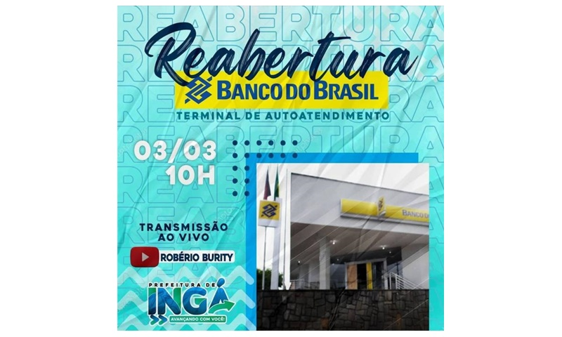 AO VIVO: Acompanhe a solenidade virtual de Reabertura do Autoatendimento do Banco do Brasil de Ingá
